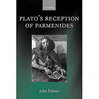 Platos Reception of Parmenides