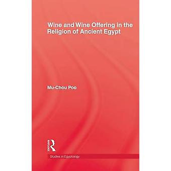 Wine & Wine Offering In The Religion Of Ancient Egypt