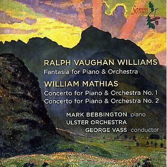Vaughan Will - Vaughan Williams: Fantasia; William Mathias: Piano Concert Nos. 1 & 2 [CD] USA import