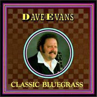 Dave Evans - Classic Bluegrass [CD] USA import