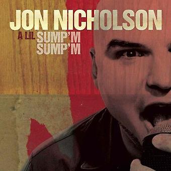 Jon Nicholson - Lil sumpen är sumpen är [CD] USA import