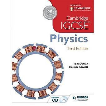 Cambridge IGCSE Physics by Tom Duncan - Heather Kennett - 97814441764