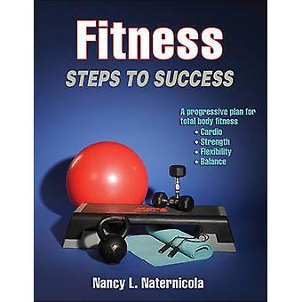 Remise en forme - Etapes de la reussite par Nancy L. Naternicola - Book 9781450468855