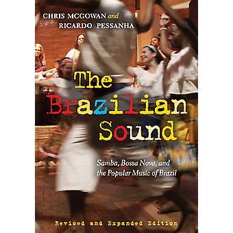 Die brasilianischen Sound - Samba - Bossa-Nova- und die populäre Musik des Br