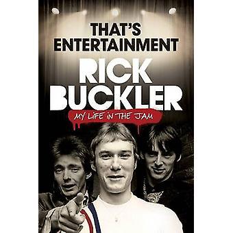 C'est divertissement - ma vie dans la confiture par Rick Buckler - Ian Snowba