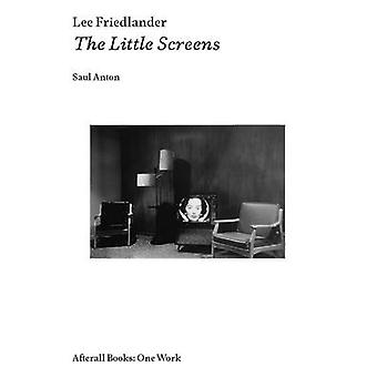 Lee Friedlander - The Little Screens by Saul Anton - 9781846381584 Book