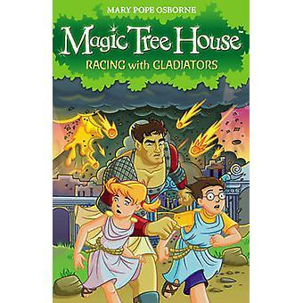 Magic Tree House 13 - Racing gladiaattoreita jonka Mary paavi Osborne - 97