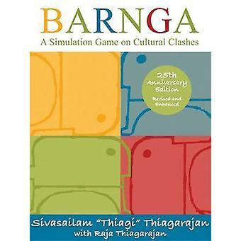 Barnga - A Simulation Game on Cultural Clashes (25th Anniversary ed) b
