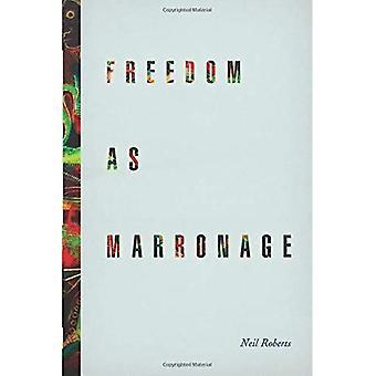 Wolność jako Marronage