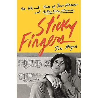 Sticky Fingers: Liv och tider av Jann Wenner och Rolling Stone Magazine