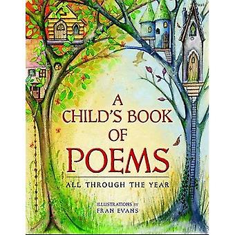 A Child's Book of Poems: All Through the Year