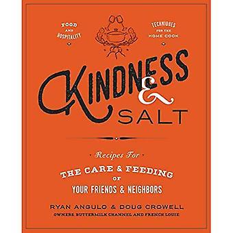 Ystävällisyys & Salt: Reseptejä hoito ja ruokinta ystävät ja naapurit