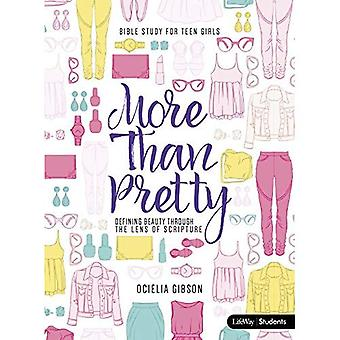 More Than Pretty Student Book: Defining Beauty Through the Lens of Scripture
