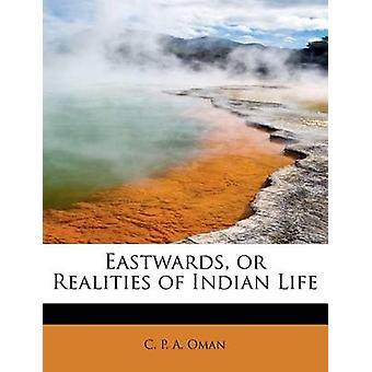 Verso est o realtà della vita indiana di Oman & C. P. A.