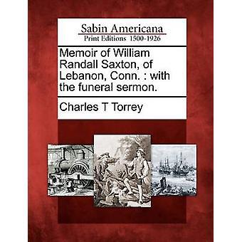 Muistelmateos William Randall Saxton Libanonin Connecticut  kanssa Ruumissaarna. mennessä Torrey & Leila Tanskanen
