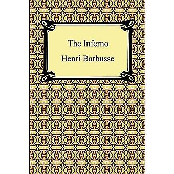 The Inferno Hell by Barbusse & Henri