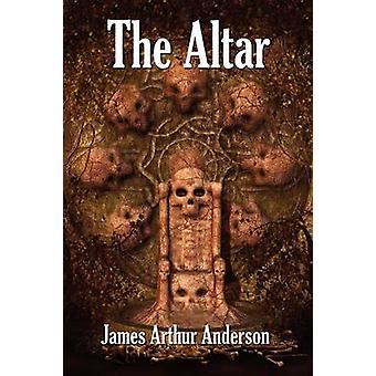 Het altaar A roman van Horror door Anderson & James Arthur