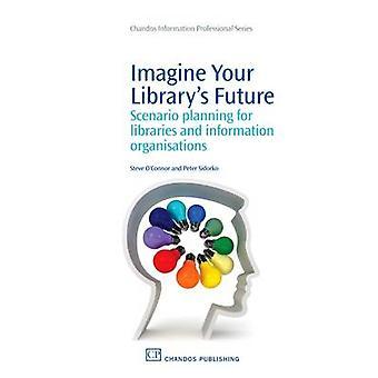 Imaginez votre scénario de fréquentation Future planification pour les organismes d'Information par Olivier & Steve