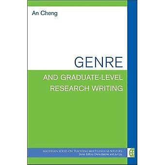 Genre and Graduate-Level Research Writing by Genre and Graduate-Level
