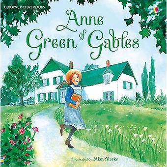 Anne of Green Gables by Mary Sebag-Montefiore - Alan Marks - 97814095