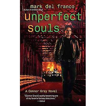 Unperfect Souls by Mark Del Franco - 9780441018383 Book