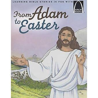 From Adam to Easter by Eric Bohnet - Michelle Dorenkamp - 97807586460