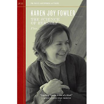 The Science of Herself by Karen Joy Fowler - 9781604868258 Book