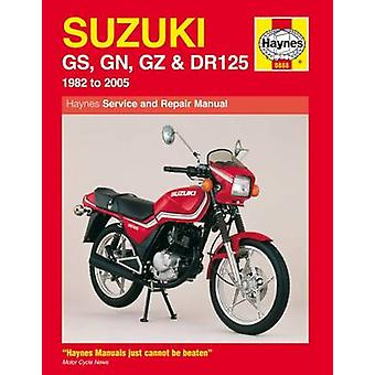 Suzuki GS - GN - GZ and DR125 Service and Repair Manual - 1982 to 2005
