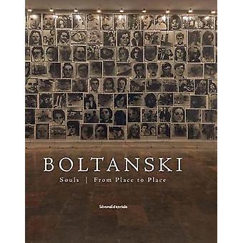 Christian Boltanski - Souls from Place to Place by Christian Boltanski