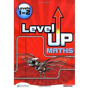 Level Up Maths:Levels 1-2 Access Bk: Niveau 1-2 [Illustrated]
