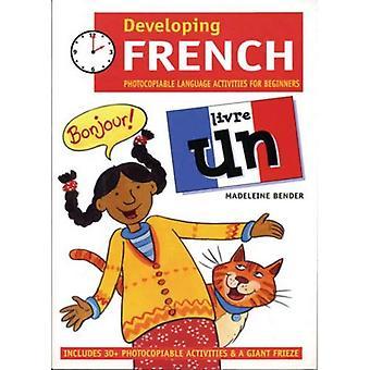 Em desenvolvimento francês: Livre Un idioma Photocopiable atividades para iniciantes: atividades de linguagem Photocopiable para o iniciante