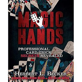 Magic Hands: Professional Card Trick Secrets Revealed