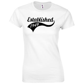 70. Geburtstagsgeschenke für Frauen Ihre etablierten 1949 T-Shirt