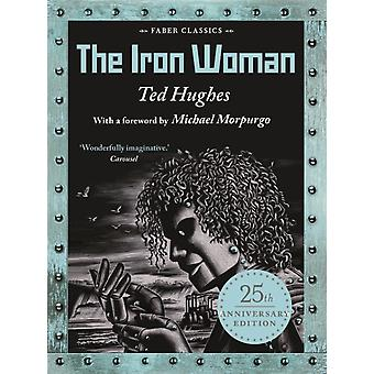 The Iron Woman by Hughes & Ted