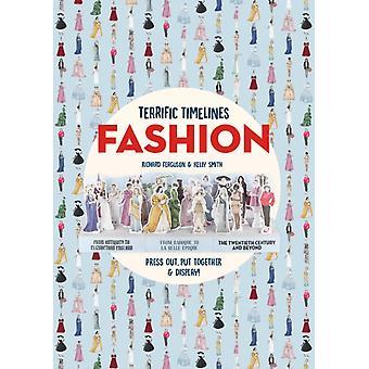Terrific Timelines Fashion by Richard Ferguson