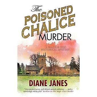 Poisoned Chalice Murder by Diane James