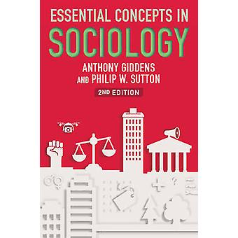 Essential Concepts in Sociology by Anthony Giddens