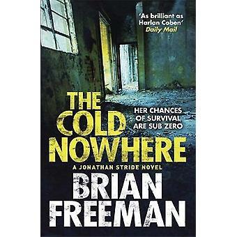 O frio em nenhum lugar por Brian Freeman