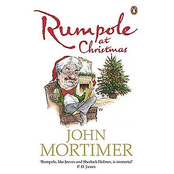 Rumpole at Christmas by Mortimer & John