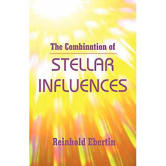 The Combination of Stellar Influences by Ebertin & Reinhold
