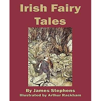 Irish Fairy Tales by Stephens & James