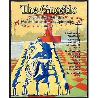 The Gnostic 1 Including Interview with Alan Moore by Smith & Andrew Phillip