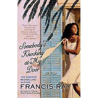 Somebodys Knocking at My Door by Ray & Francis