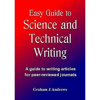 Easy Guide to Science and Technical Writing by Andrews & Graham