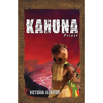 KahunaPriest by Heckman & Victoria