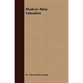 Modern Mine Valuation by Burnham & M. Howard