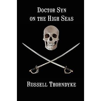 Doctor Syn on the High Seas by Thorndyke & Russell