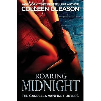Roaring Midnight Macey Book 1 by Gleason & Colleen