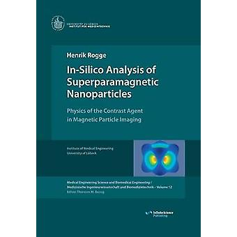 InSilico Analysis of Superparamagnetic Nanoparticles by Rogge & Henrik