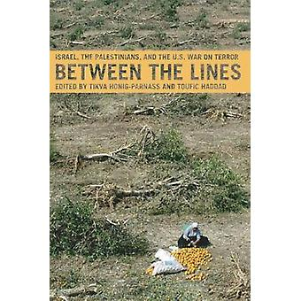 Between the Lines - Israel - the Palestinians and the U.S. War on Terr